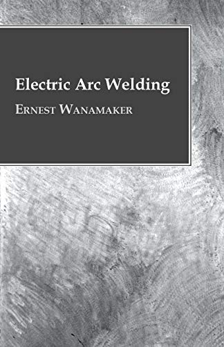 9781446072905: Electric Arc Welding