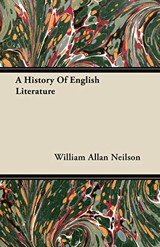 A History Of English Literature: William Allan Neilson