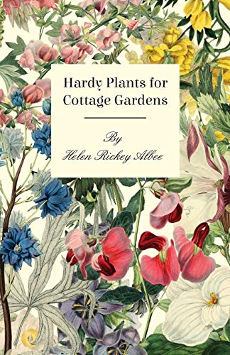 9781446088623: Hardy Plants For Cottage Gardens
