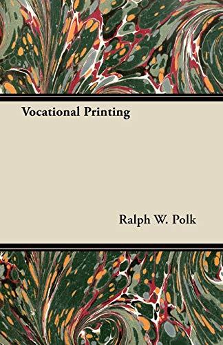 Vocational Printing: Ralph W. Polk