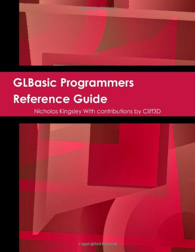 9781446118597: GLBasic Programmers Reference Guide