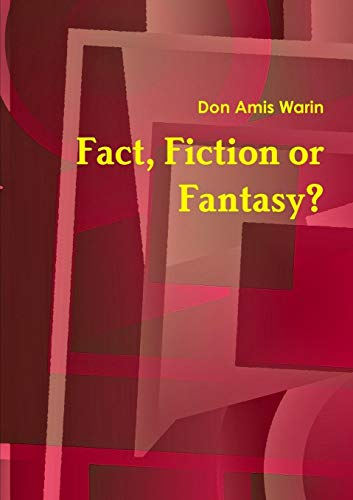 9781446137536: Fact, Fiction or Fantasy