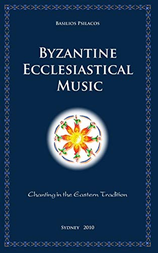 9781446139257: Byzantine Ecclesiastical Music