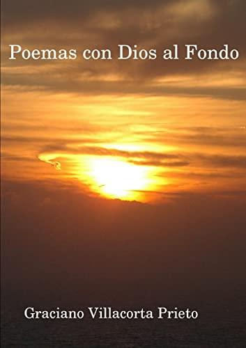 9781446140130: Poemas con Dios al Fondo (Spanish Edition)