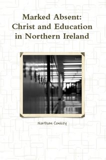 9781446140512: Marked Absent: Christ and Education in Northern Ireland