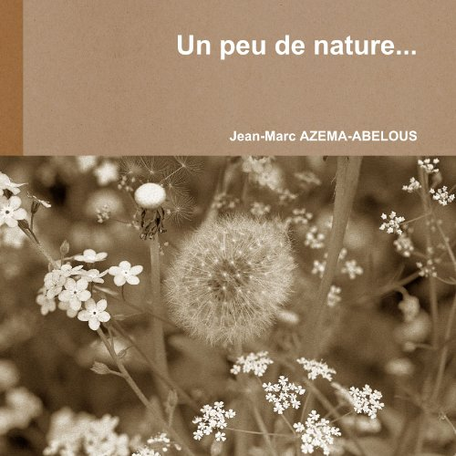 9781446143308: Un peu de nature. . . (French Edition)