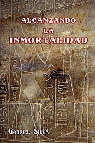 9781446145203: ALCANZANDO LA INMORTALIDAD (Spanish Edition)