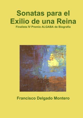 9781446145296: Sonatas para el Exilio de una Reina