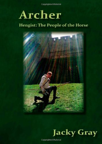 9781446150191: Archer (Hengist: People of the Horse)