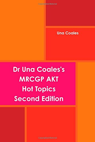 9781446156759: Dr Una Coales's Mrcgp Akt Hot Topics