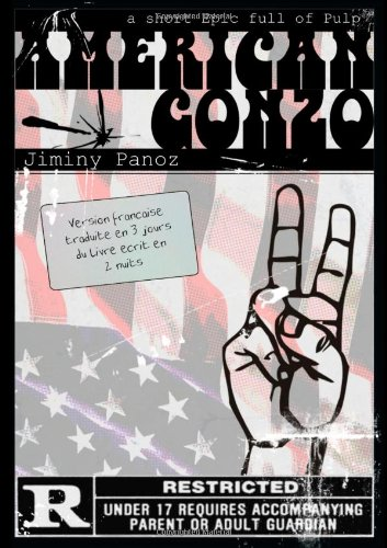 9781446160046: American Gonzo (Version Fran�aise)