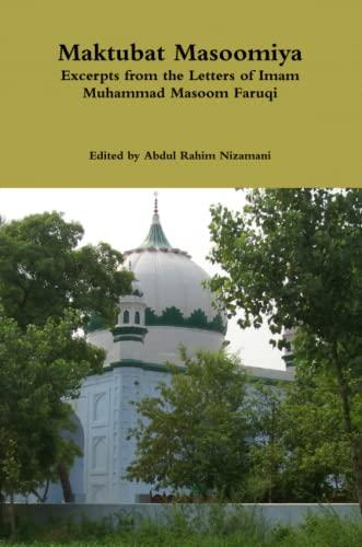 Maktubat Masoomiya: Excerpts from the Letters of: Imam Muhammad Masoom
