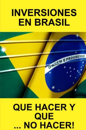 9781446168059: Inversiones En Brasil Que Hacer y Que... No Hacer!
