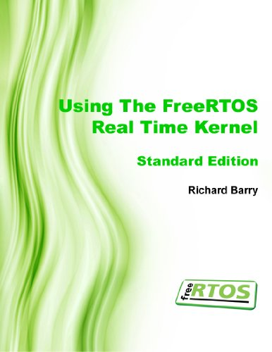 9781446169148: Using the FreeRTOS Real Time Kernel - Standard Edition (FreeRTOS Tutorial Books)