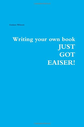 9781446170267: Writing Your Own Book Just Got Easier!