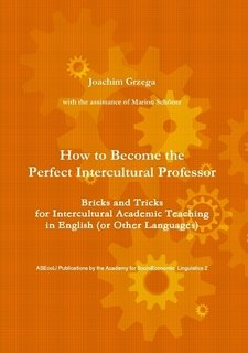 9781446171592: How to Become the Perfect Intercultural Professor