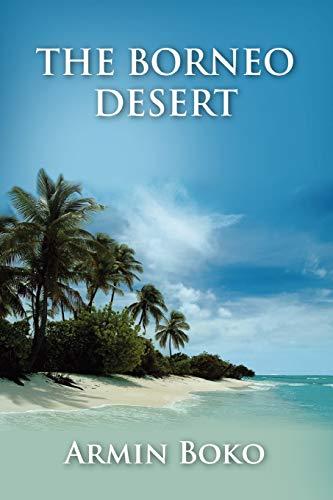 9781446180754: The Borneo Desert