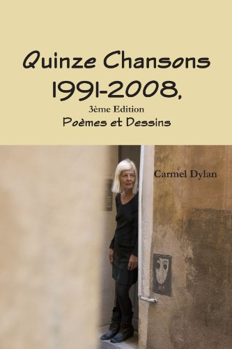 9781446185407: Quinze Chansons 1991-2008 ,3Ëme Edition (French Edition)
