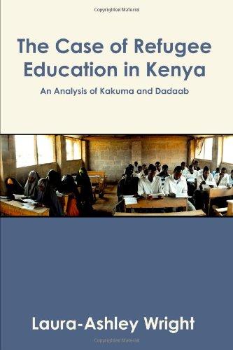 9781446187623: The Case of Refugee Education in Kenya