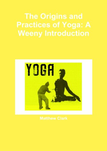 9781446194355: The Origins and Practices of Yoga: A Weeny Introduction