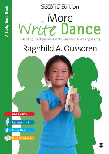 9781446201138: More Write Dance: Extending Development of Write Dance for Children age 5-9 (Lucky Duck Books)