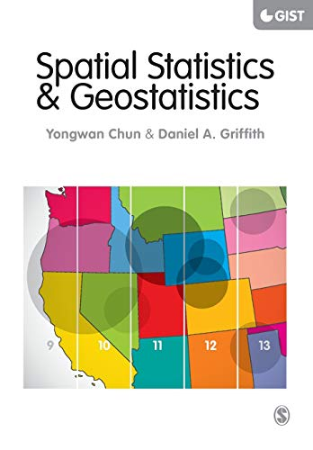 9781446201749: Spatial Statistics & Geostatistics: Theory and Applications for Geographic Information Science & Technology
