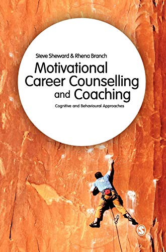 9781446201817: Motivational Career Counselling & Coaching: Cognitive and Behavioural Approaches