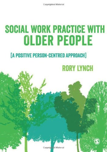9781446201831: Social Work Practice with Older People: A Positive Person-Centred Approach