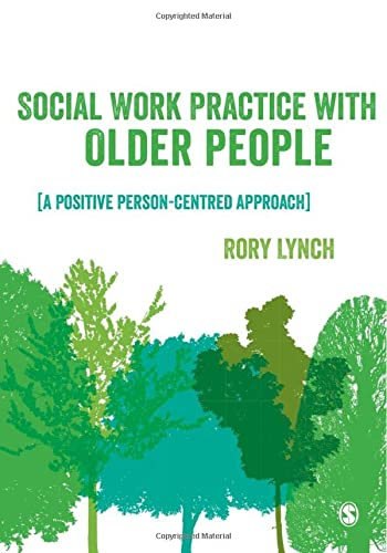 9781446201848: Social Work Practice with Older People: A Positive Person-Centred Approach