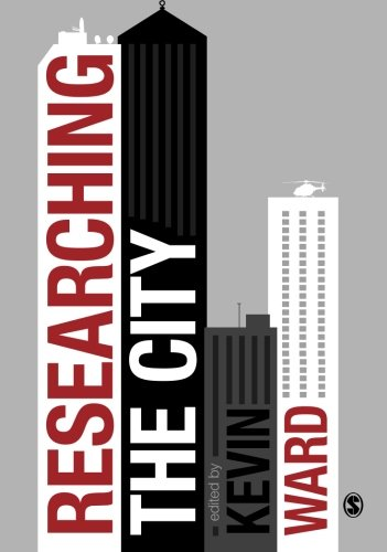 9781446202111: Researching the City