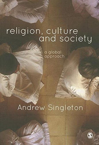 9781446202906: Religion, Culture & Society: A Global Approach