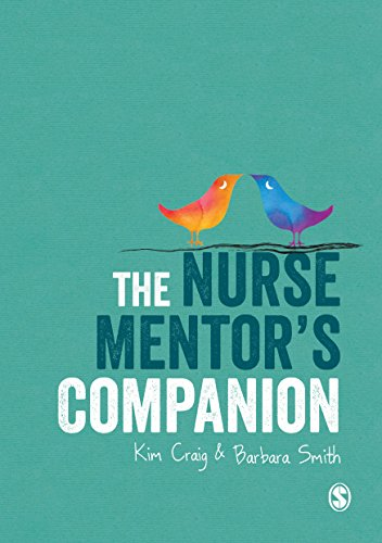 The Nurse Mentor's Companion: Craig, Kim; Smith, Barbara