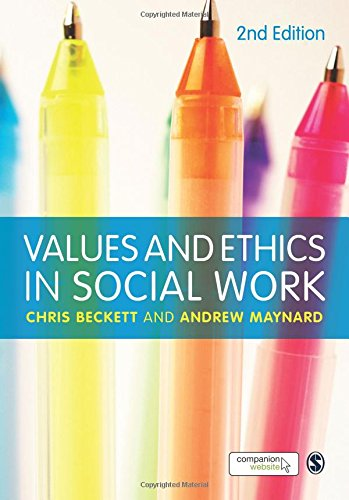 Values and Ethics in Social Work (Paperback): Andrew Maynard, Chris