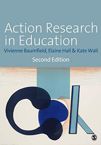 9781446207208: Action Research in Education: Learning Through Practitioner Enquiry
