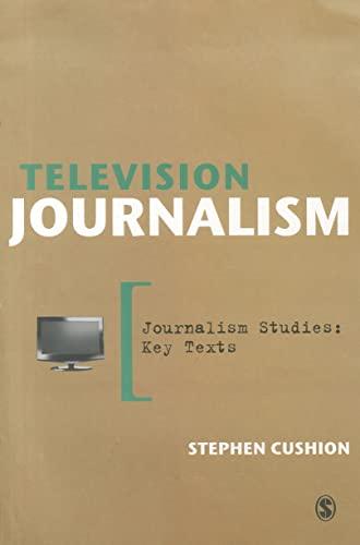 9781446207413: Television Journalism (Journalism Studies: Key Texts)
