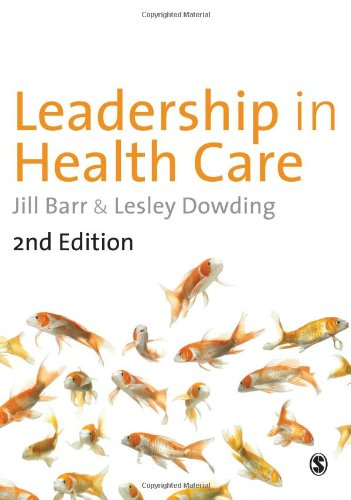9781446207628: Leadership in Health Care