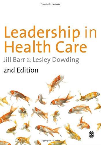 9781446207635: Leadership in Health Care