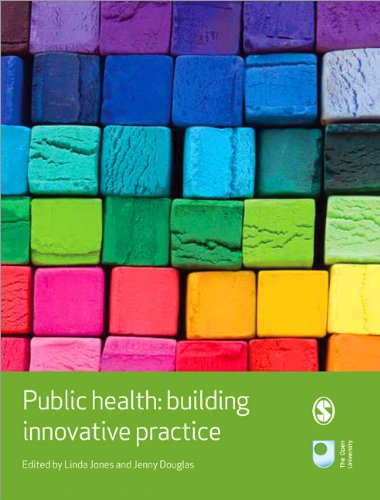 9781446207741: Public Health: Building Innovative Practice (Published in association with The Open University)