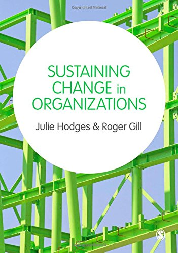 9781446207789: Sustaining Change in Organizations