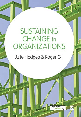 Sustaining Change in Organizations (Paperback)