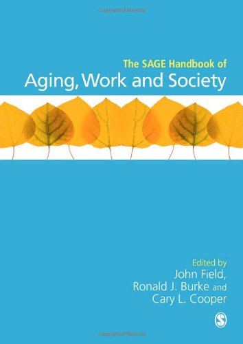 9781446207826: The SAGE Handbook of Aging, Work and Society (Sage Handbooks)