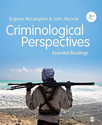 Criminological Perspectives: Essential Readings: Eugene McLaughlin