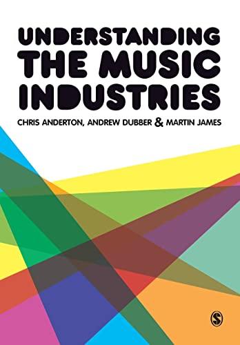 9781446207956: Understanding the Music Industries