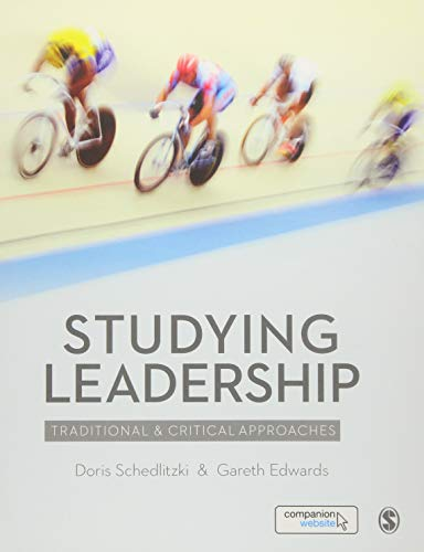 9781446207970: Studying Leadership: Traditional and Critical Approaches