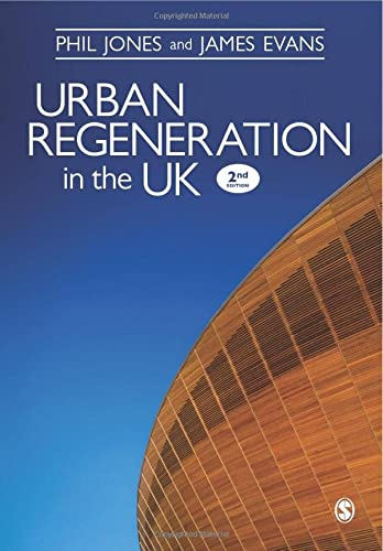 Urban Regeneration in the UK: Jones, Dr. Phil;evans,