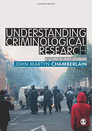 9781446208588: Understanding Criminological Research: A Guide to Data Analysis