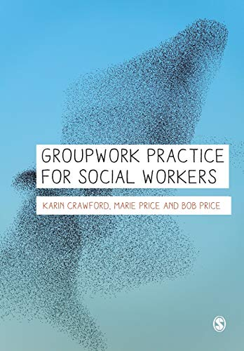 Groupwork Practice for Social Workers: Karin Crawford