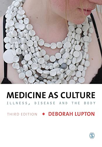 9781446208953: Medicine as Culture: Illness, Disease and the Body