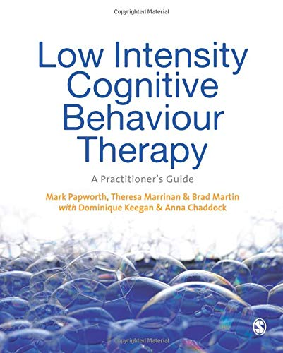 9781446209202: Low Intensity Cognitive Behaviour Therapy: A Practitioner's Guide