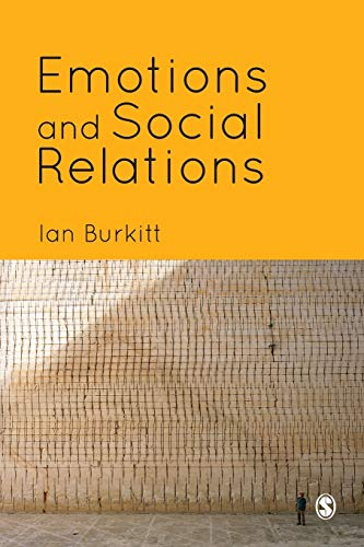 9781446209301: Emotions and Social Relations